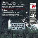 "Schubert: Piano Quintet in A Major, D. 667 ""Trout"" - Mozart: Clarinet Quintet in A Major, K. 581/Marlboro Recording Society"