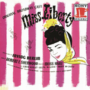 Miss Liberty (Original Broadway Cast Recording)/Original Broadway Cast of Miss Liberty