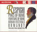Respighi:Pines Of Rome/Eugene Ormandy