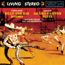 Copland: Billy The Kid; Grofé: Grand Canyon Suite/Morton Gould and His Orchestra