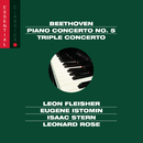 """Beethoven: Piano Concerto No. 5, Op. 73 """"Emperor"""" & Triple Concerto, Op. 56/Leon Fleisher, George Szell, Isaac Stern, Leonard Rose, Eugene Istomin, Eugene Ormandy"""