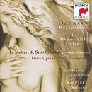 Debussy: Nocturnes, L. 91, La damoiselle élue, L. 62 & Le martyre de saint Sébastien, L. 124/Esa-Pekka Salonen
