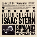 Brahms: Violin Concerto in D Major, Op. 77/Isaac Stern, The Philadelphia Orchestra, Eugene Ormandy