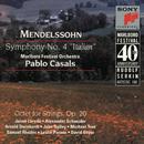 """Mendelssohn: Symphony No. 4 in A Major, Op. 90 """"Italian"""" & String Octet in E-Flat Major, Op. 20/Marlboro Recording Society"""