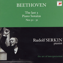 Beethoven: The Last 3 Piano Sonatas Nos. 30 - 32 (Rudolf Serkin - The Art of Interpretation)/Rudolf Serkin