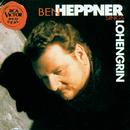 Lohengrin/Ben Heppner