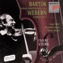 Bartók: Violin Sonatas Nos. 1 & 2 - Webern: 4 Pieces for Violin & Piano, Op. 7/Isaac Stern
