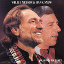 Brand on My Heart/Willie Nelson & Hank Snow
