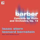 Barber: Violin Concerto, Op. 14/Isaac Stern