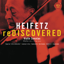 Heifetz Rediscovered - Grieg: Sonata No. 3 in C Minor, Op. 45, Brahms: Sonata No. 1 in G, Op. 78/Jascha Heifetz