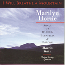 I Will Breathe A Mountain/Marilyn Horne