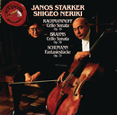 Rachmaninoff/Brahms/Schumann: Cello & Piano Works/Janos Starker