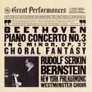 Beethoven: Piano Concerto No. 3 in C Minor, Op. 37 & Choral Fantasy, Op. 80/Rudolf Serkin, New York Philharmonic, Leonard Bernstein