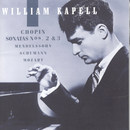 William Kapell Edition, Vol. 2: Chopin: Sonatas Nos. 2 and 3; Mendelssohn; Schumann; Mozart/William Kapell