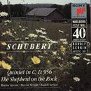 Schubert: String Quintet in C Major, Op. 163, D. 956 & The Shepherd on the Rock, Op. Posth. 129, D. 965/Marlboro Recording Society
