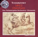 Tchaikovsky: 1812 Overture; Marche Slave/Eugene Ormandy