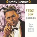 Virgil Fox:  Encores/Virgil Fox