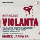 Korngold: Violanta - The Sony Opera House/Marek Janowski