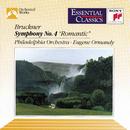 "Bruckner: Symphony No. 4, WAB 104 ""Romantic""/Eugene Ormandy"