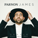 Temple (Niko The Kid Remix)/Parson James