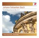 Bach: Brandenburg Concertos Nos. 4-6, BWV 1049-1051 - Sony Classical Masters/Richard Kapp