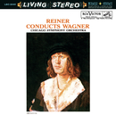 Reiner conducts Wagner - Sony Classical Originals/Fritz Reiner