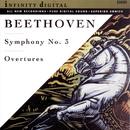 "Beethoven: Symphony No. 3, Op. 55 ""Eroica"" & Overtures/Alexander Titov"