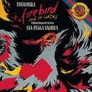 Stravinsky: The Firebird & Jeu de cartes/Esa-Pekka Salonen
