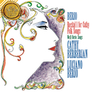 Berio: Recital I For Cathy & Folk Songs/Luciano Berio