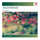 Debussy: Piano Music/Philippe Entremont