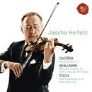 Dvorak: Piano Quintet in A;Benjamin: Romantic Fantasy; Toch: Divertimento No. 2/Jascha Heifetz