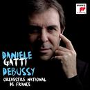 Debussy: La mer, Prélude à l'après-midi d'un faun, Images pour orchestre/Daniele Gatti