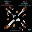 Domingo Conducts Milnes!; Milnes Conducts Domingo!/Plácido Domingo