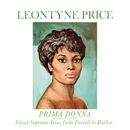 Leontyne Price - Prima Donna Vol. 1: Great Soprano Arias from Purcell to Barber/Leontyne Price