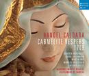 Händel - Caldara: Carmelite Vespers 1709/Alessandro de Marchi