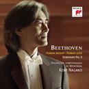 Beethoven: Human Misery, Human Love/Kent Nagano