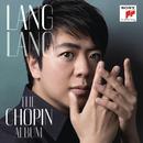 Lang Lang: The Chopin Album/Lang Lang