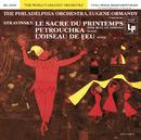 Stravinsky: Le sacre du printemps (The Rite of Spring)/Eugene Ormandy