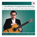 John Williams: The Spanish Guitar Anthology/John Williams