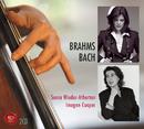 Brahms - Bach/Sonia Wieder-Atherton / Imogen Cooper
