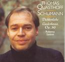Schumann Liederkreis/Thomas Quasthoff