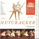 Tchaikovsky: The Nutcracker: Highlights/The Orchestra of the Royal Opera House, Covent Garden