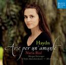 Haydn: Arie per un'amante/Nuria Rial