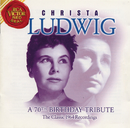 A 70th Birthday Tribute/Christa Ludwig