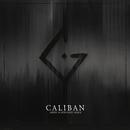 Mein schwarzes Herz/Caliban
