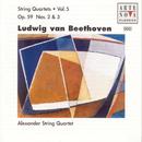 Beethoven: String Quartets Vol. 5/Alexander String Quartet