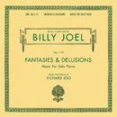 Billy Joel Opus 1-10 Fantasies & Delusions Music for Solo Piano/Hyung-ki Joo