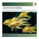 Saint-Saëns: Organ Symphony; Bacchanale; Danse Macabre; Carnaval des Animaux/Eugene Ormandy