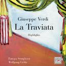 Opera Highlights - Verdi: La Traviata/Wolfgang Gröhs