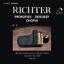 Sviatoslav Richter Plays Prokofiev, Debussy and Chopin - Live at Mosque Theatre (December 28, 1960)/Sviatoslav Richter